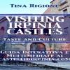 Visiting irpinia castles – taste and culture, la prima guida interattiva e multimediale ai castelli d'irpinia