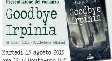 Montaguto – Martedì 13 agosto la presentazione di 'Goodbye Irpinia'
