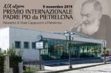 """Il Premio internazionale """"Padre Pio da Pietrelcina"""" giunge alla sua XIX edizione"""
