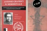 Antonio Gramsci il Meridionale: Il nuovo libro meridionalista a cura di Giuseppe Iuliano e Paolo Saggese