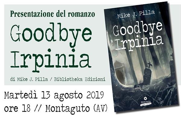 goodbyeirpinia_presentazione1 big